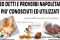 CLASSIFICA - I 20 DETTI E PROVERBI NAPOLETANI PIU' CONOSCIUTI ED UTILIZZATI